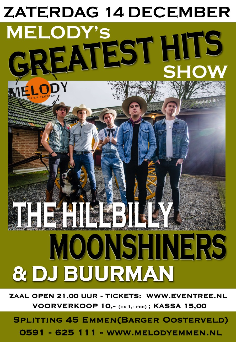 Melody's Greatest Hits Show met The Hillbilly Moonshiners